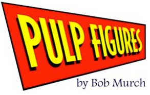 Pulp Figures by Bob Murch